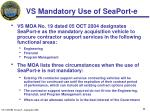 vs mandatory use of seaport e