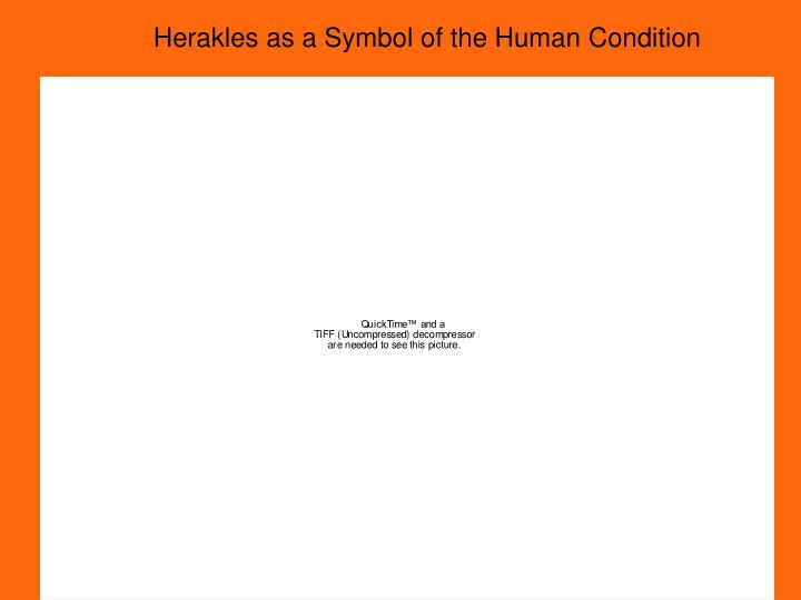 Herakles as a Symbol of the Human Condition