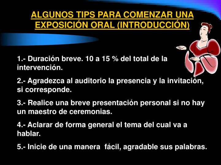 ALGUNOS TIPS PARA COMENZAR UNA  EXPOSICIÓN ORAL (INTRODUCCIÓN)