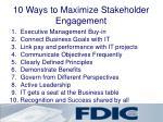 10 ways to maximize stakeholder engagement
