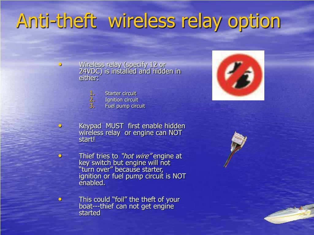 Anti-theft  wireless relay option