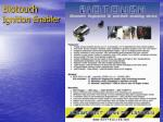 biotouch ignition enabler