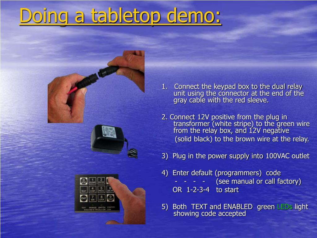 Doing a tabletop demo:
