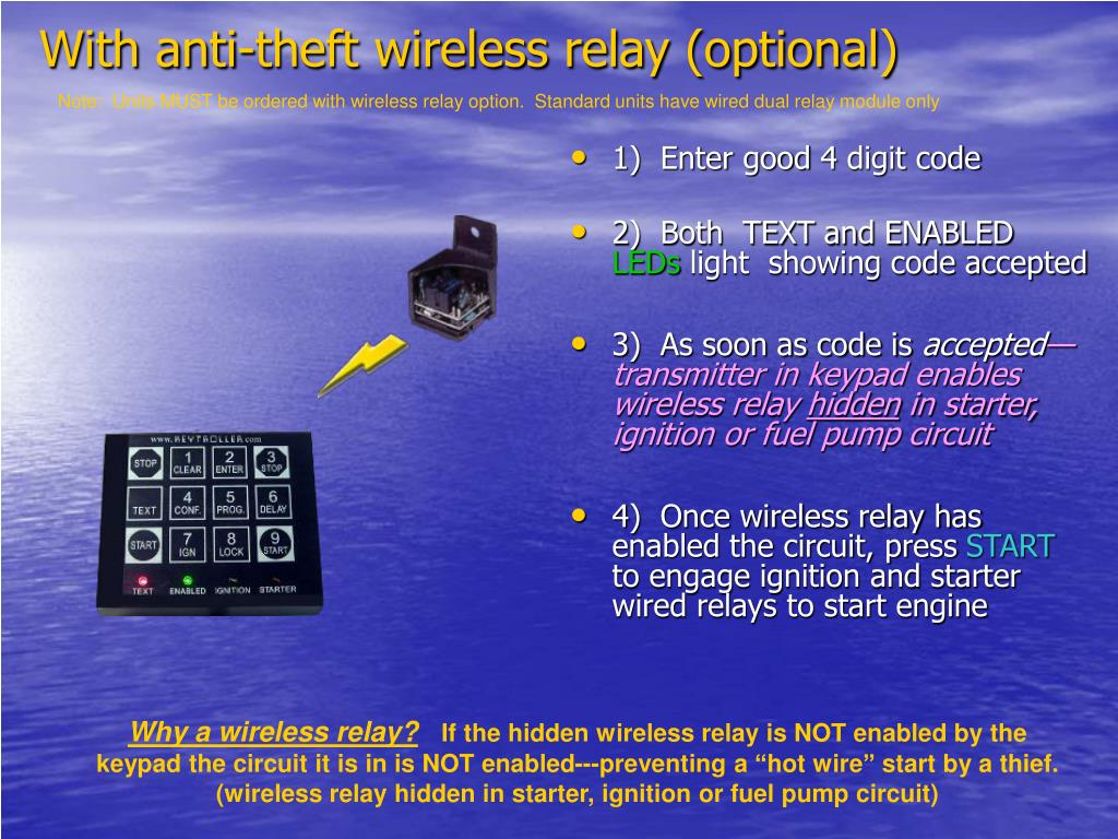 With anti-theft wireless relay (optional)