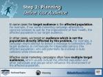 step 2 planning define your audience2