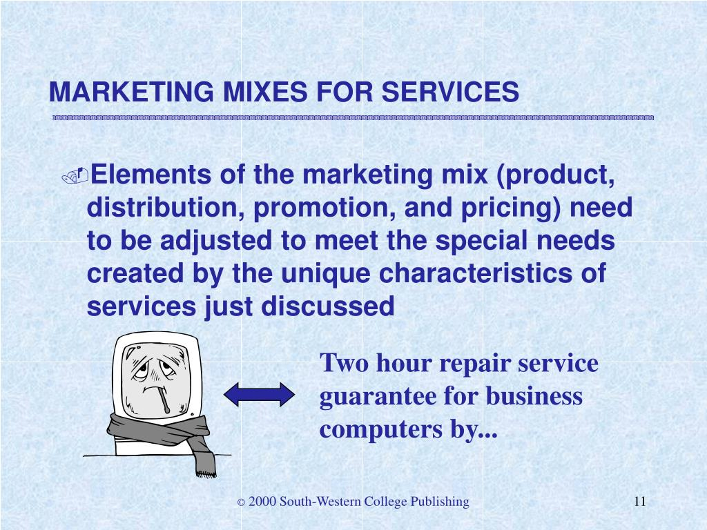 MARKETING MIXES FOR SERVICES