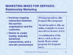 marketing mixes for services relationship marketing