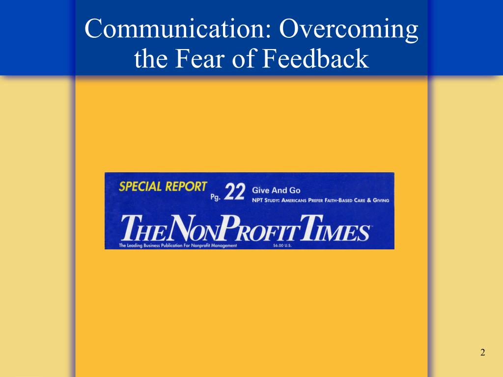 Communication: Overcoming the Fear of Feedback