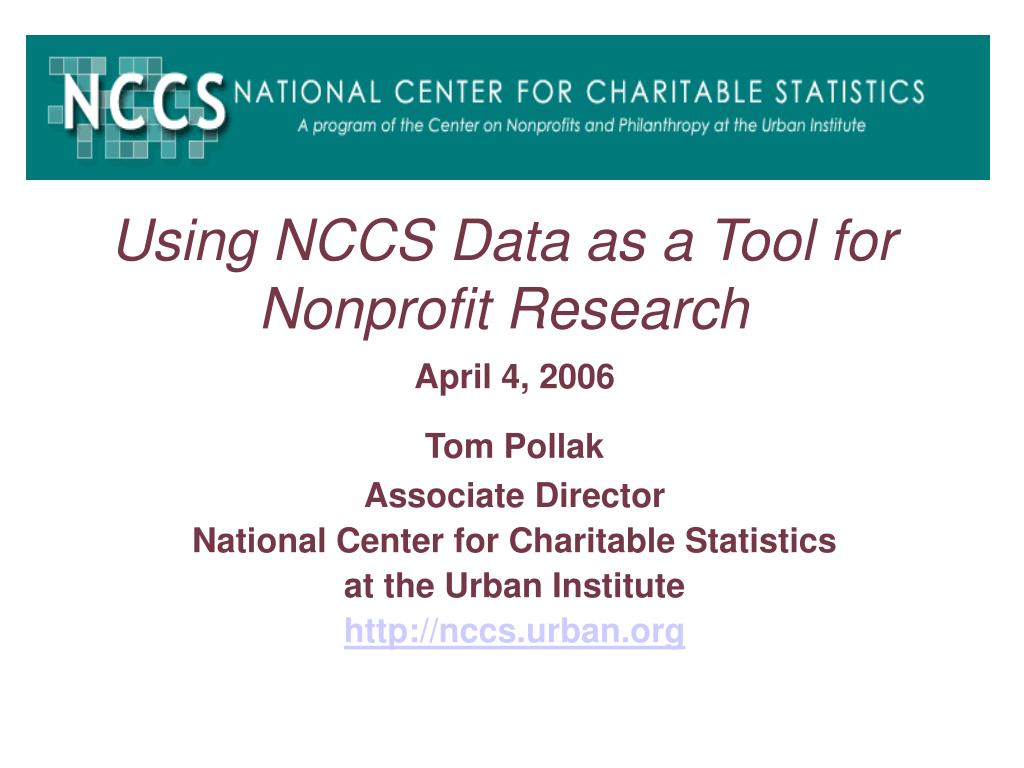 using nccs data as a tool for nonprofit research l.