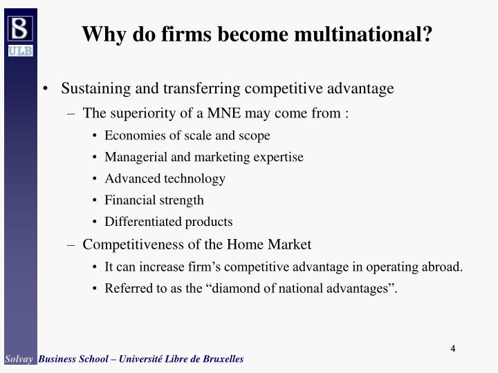 why do firms go global Companies decide to go global and enter international markets for a variety of reasons, and these different objectives at the time of entry should produce different strategies, performance goals, and even forms of market participation.