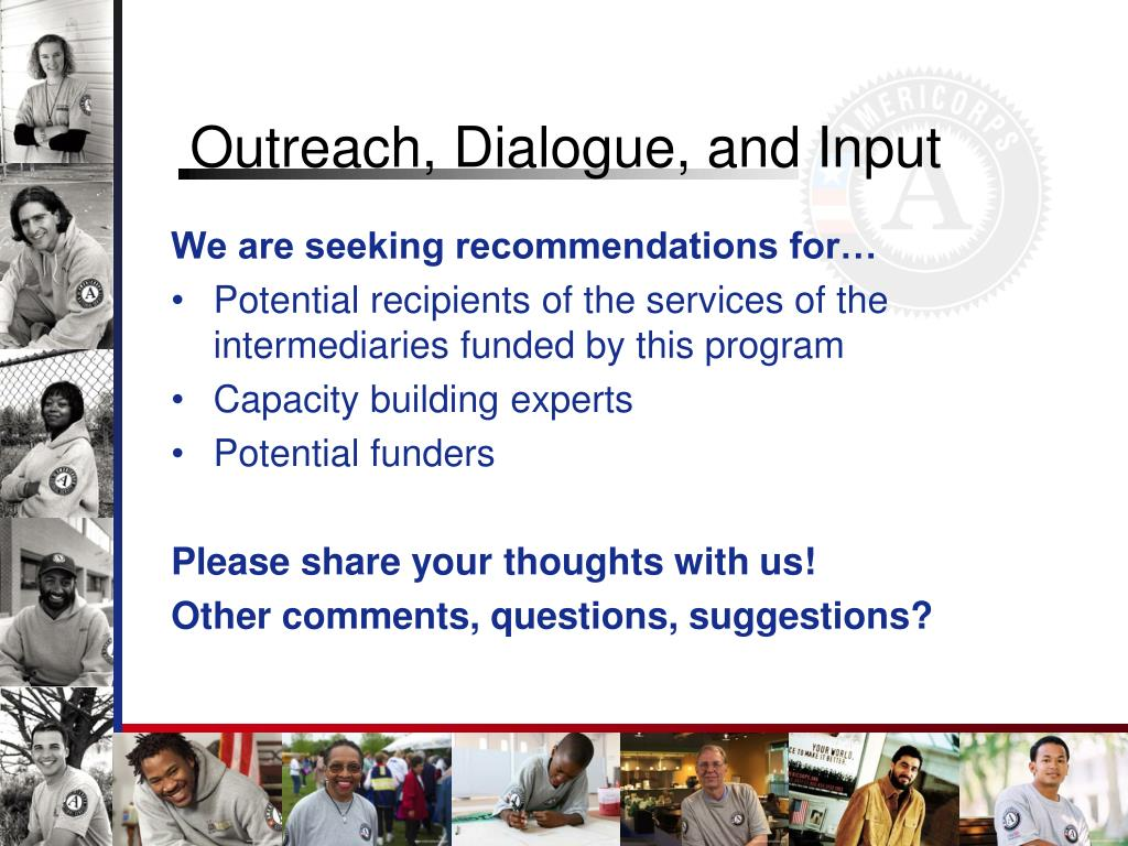Outreach, Dialogue, and Input