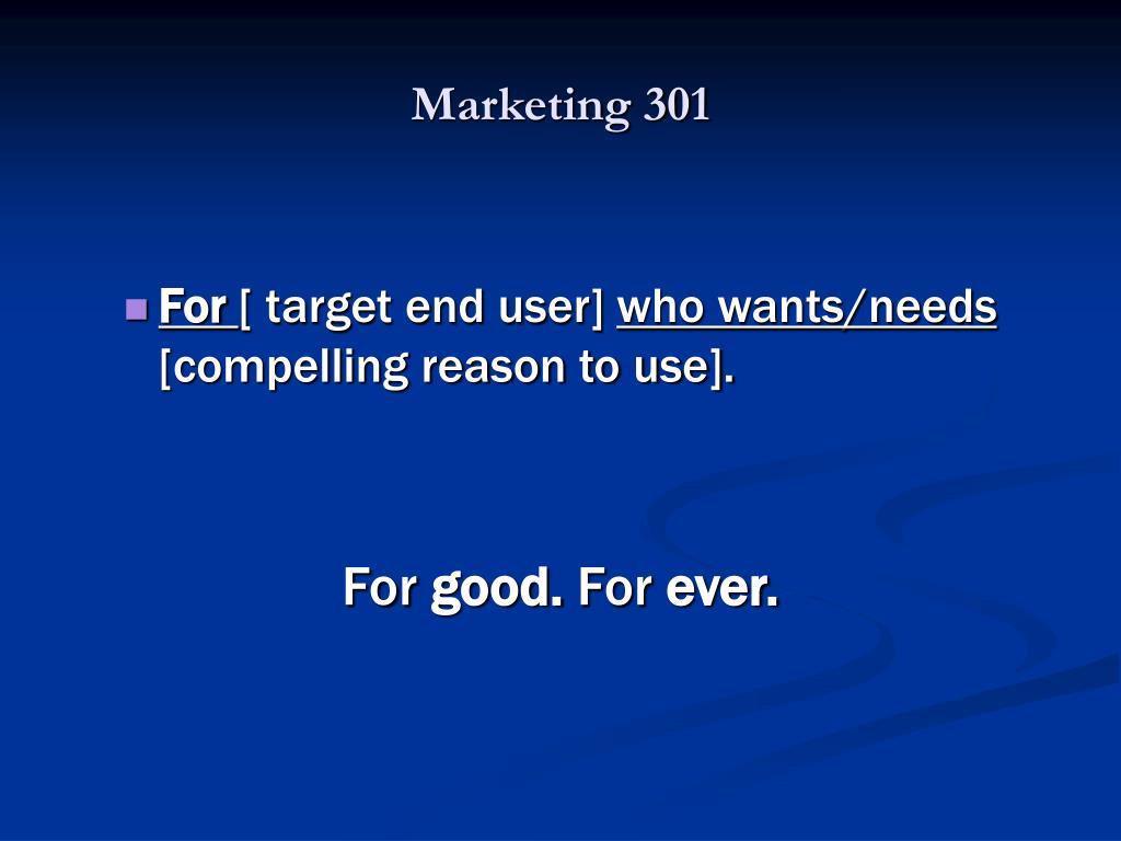 Marketing 301