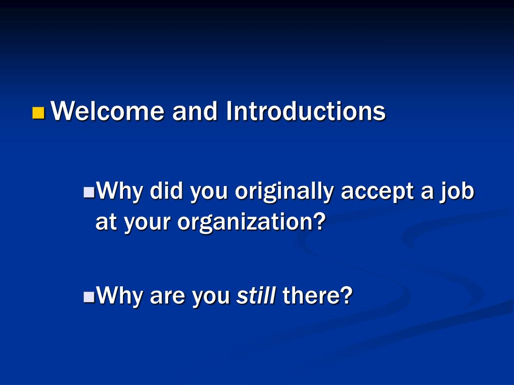 Welcome and Introductions