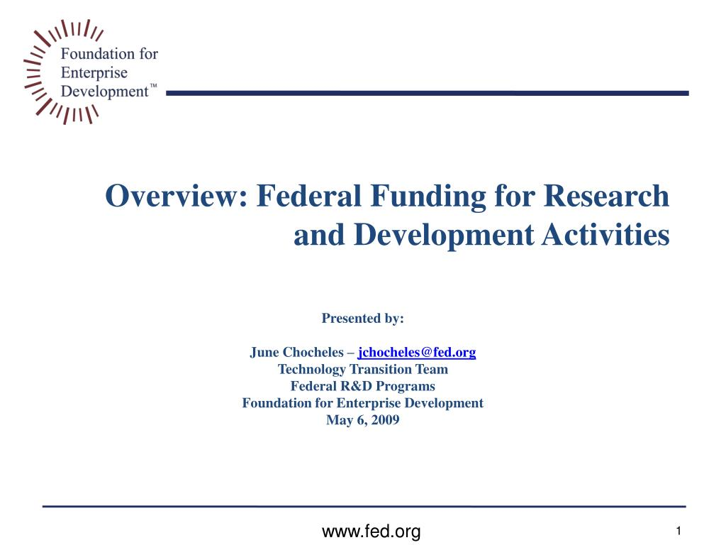 Overview: Federal Funding for Research and Development Activities