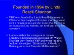 founded in 1994 by linda rozell shannon