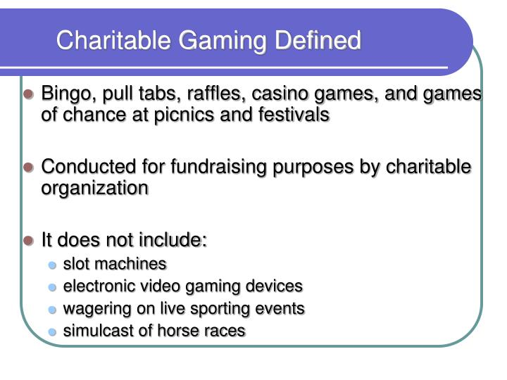 Charitable gaming defined