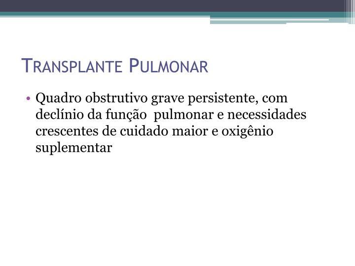 Transplante Pulmonar