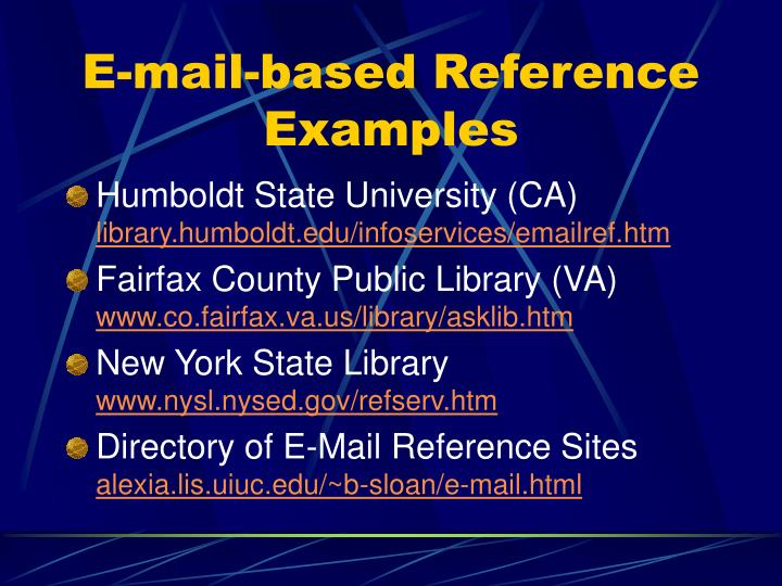 E-mail-based Reference Examples