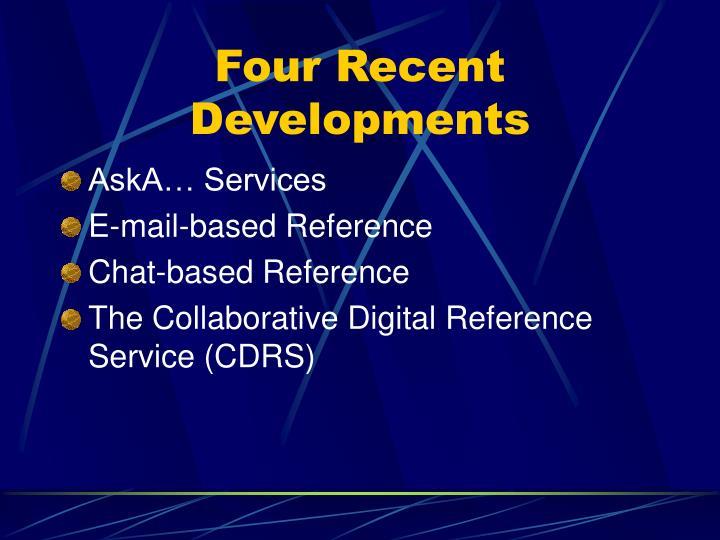 Four recent developments