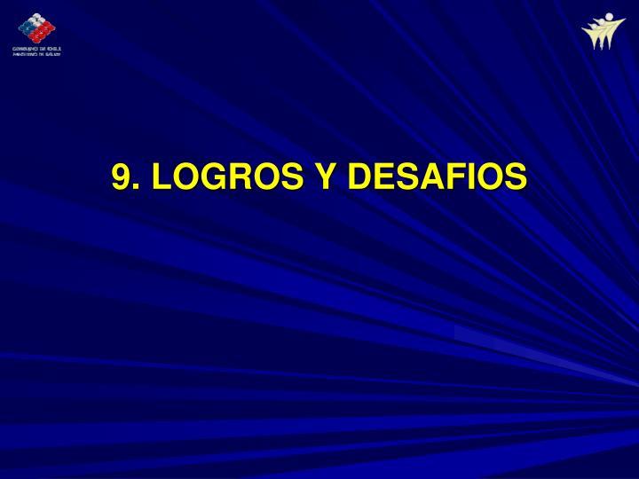 9. LOGROS Y DESAFIOS