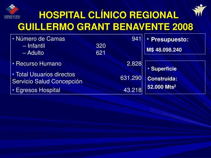 HOSPITAL CLÍNICO REGIONAL GUILLERMO GRANT BENAVENTE 2008