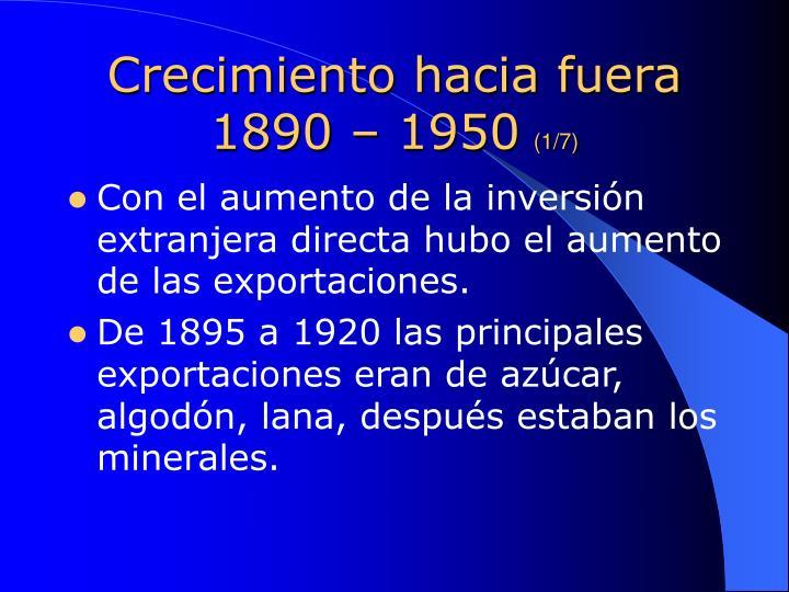 Crecimiento hacia fuera 1890 – 1950