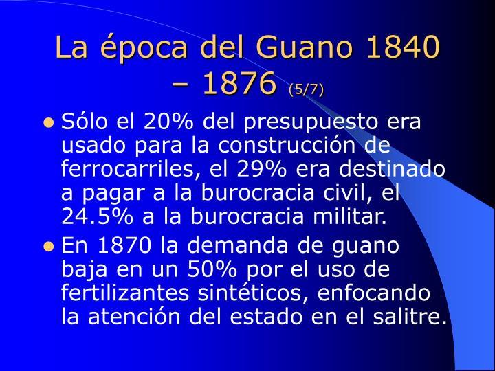 La época del Guano 1840 – 1876