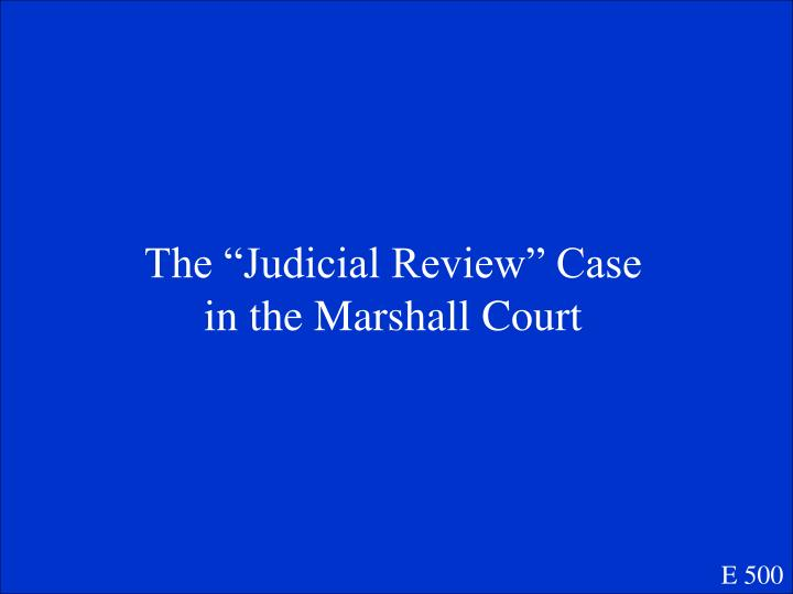 """The """"Judicial Review"""" Case in the Marshall Court"""