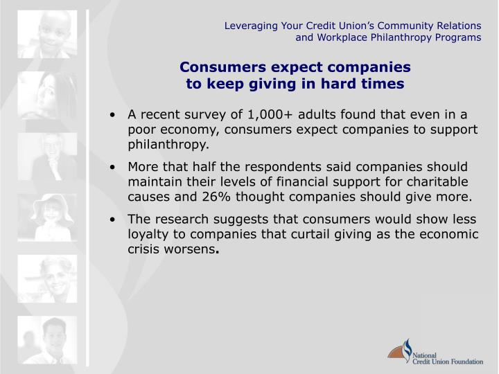 Consumers expect companies to keep giving in hard times