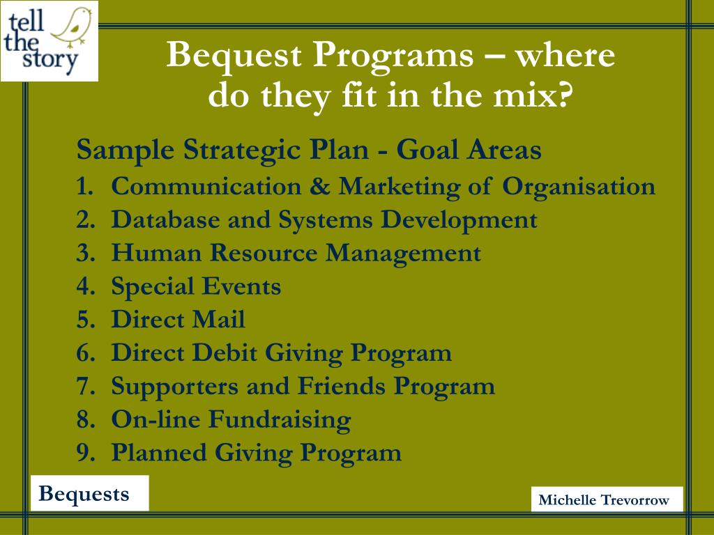 Bequest Programs – where do they fit in the mix?