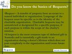 do you know the basics of bequests