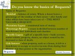 do you know the basics of bequests5