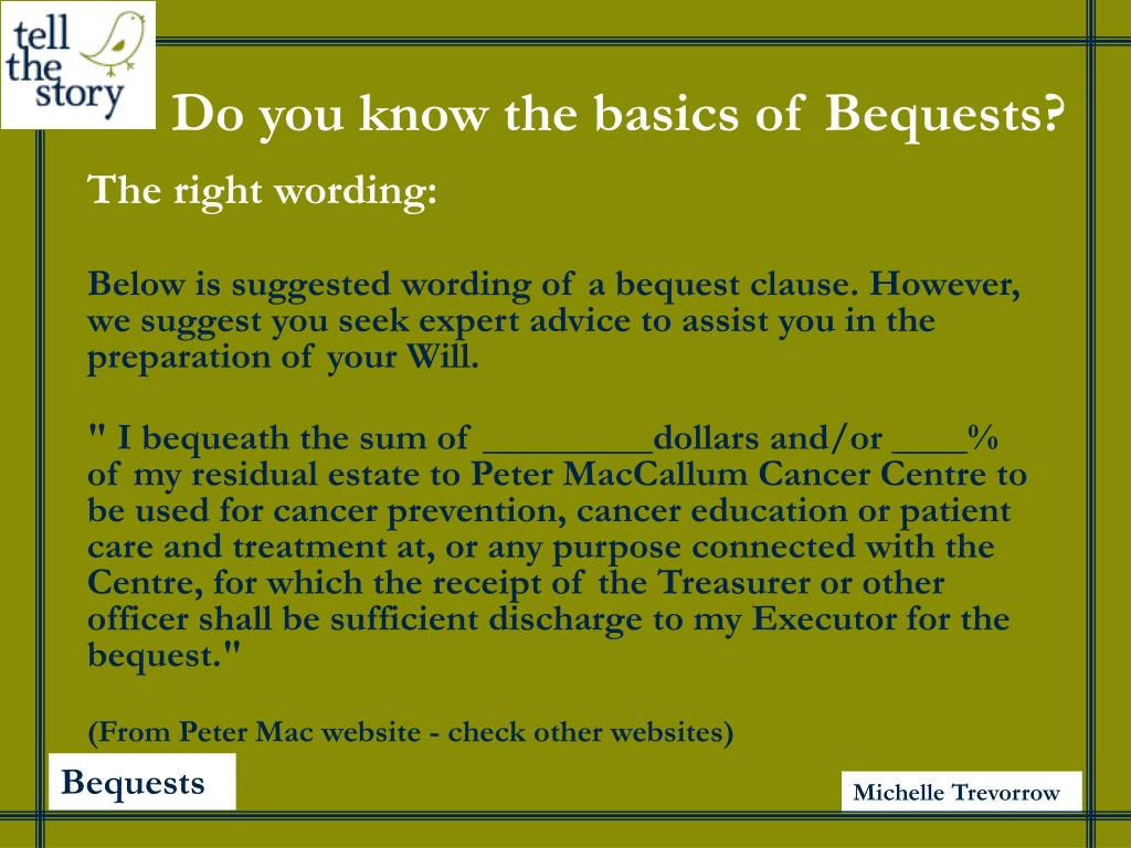 Do you know the basics of Bequests?