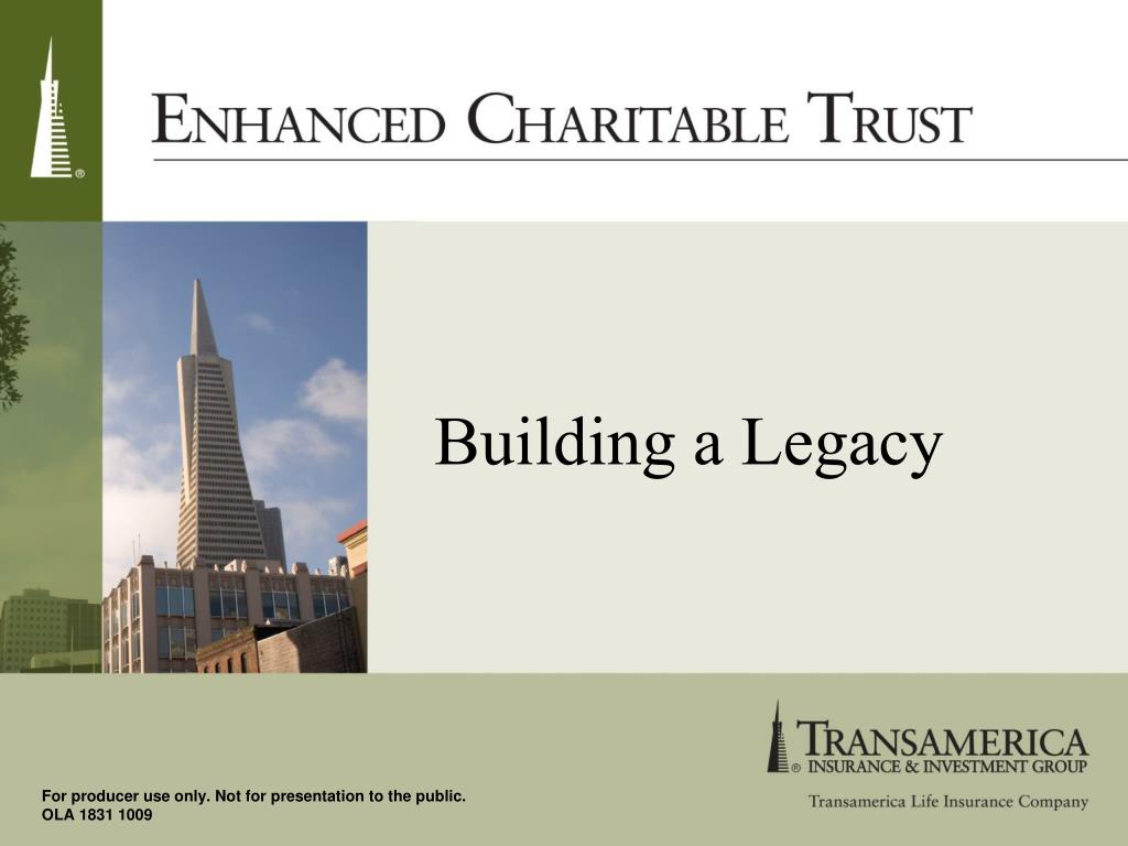 building a legacy l.