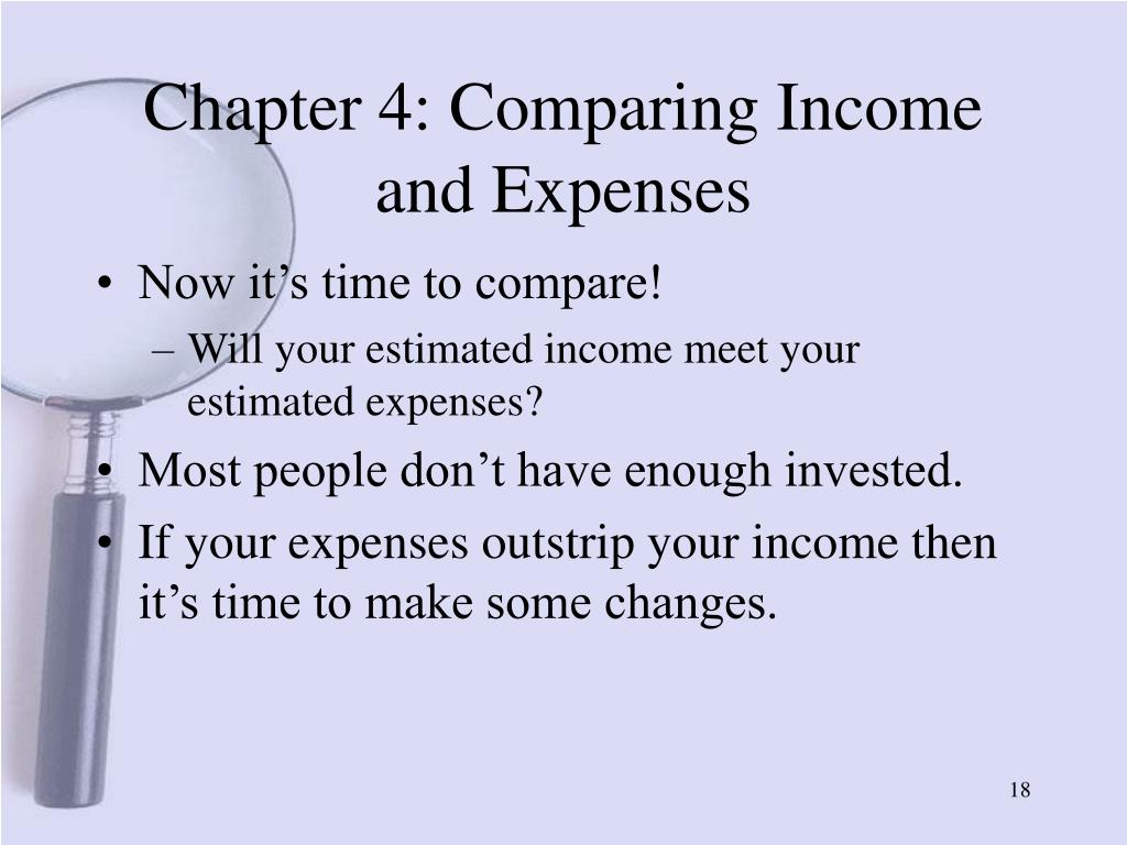 Chapter 4: Comparing Income and Expenses