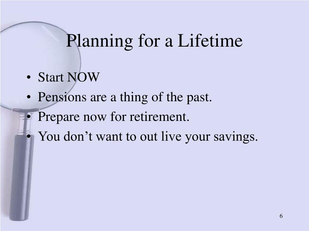 Planning for a Lifetime