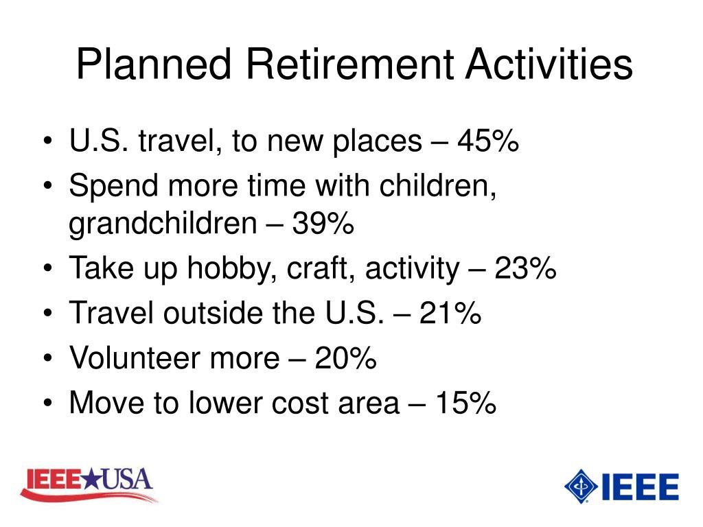 Planned Retirement Activities