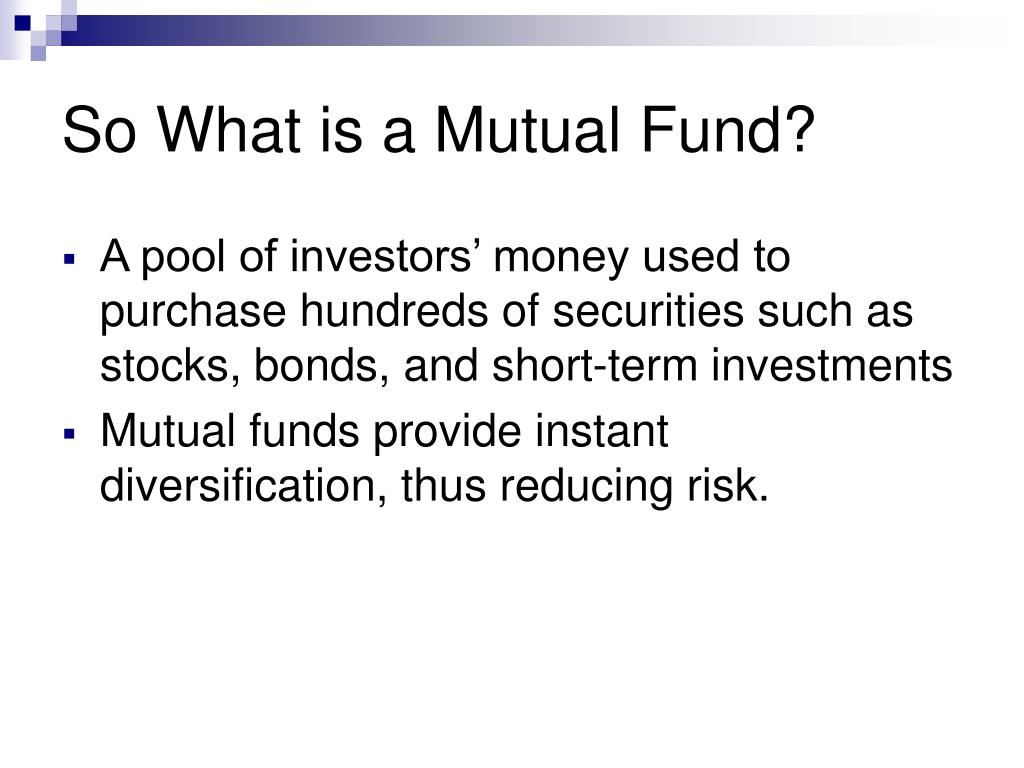 So What is a Mutual Fund?