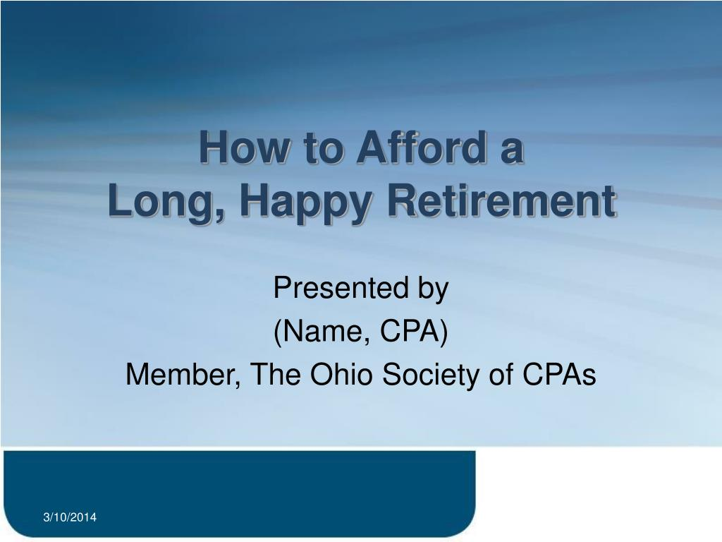 how to afford a long happy retirement l.