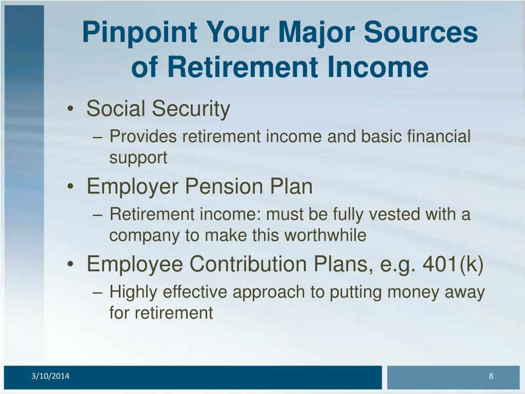Pinpoint Your Major Sources of Retirement Income