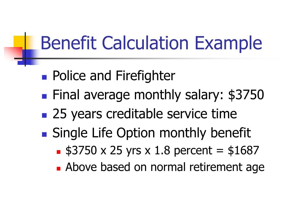 Benefit Calculation Example