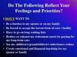 do the following reflect your feelings and priorities64