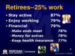 retirees 25 work