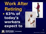 work after retiring