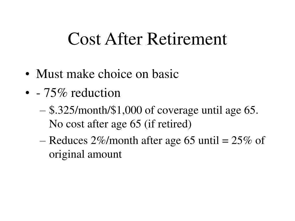 Cost After Retirement