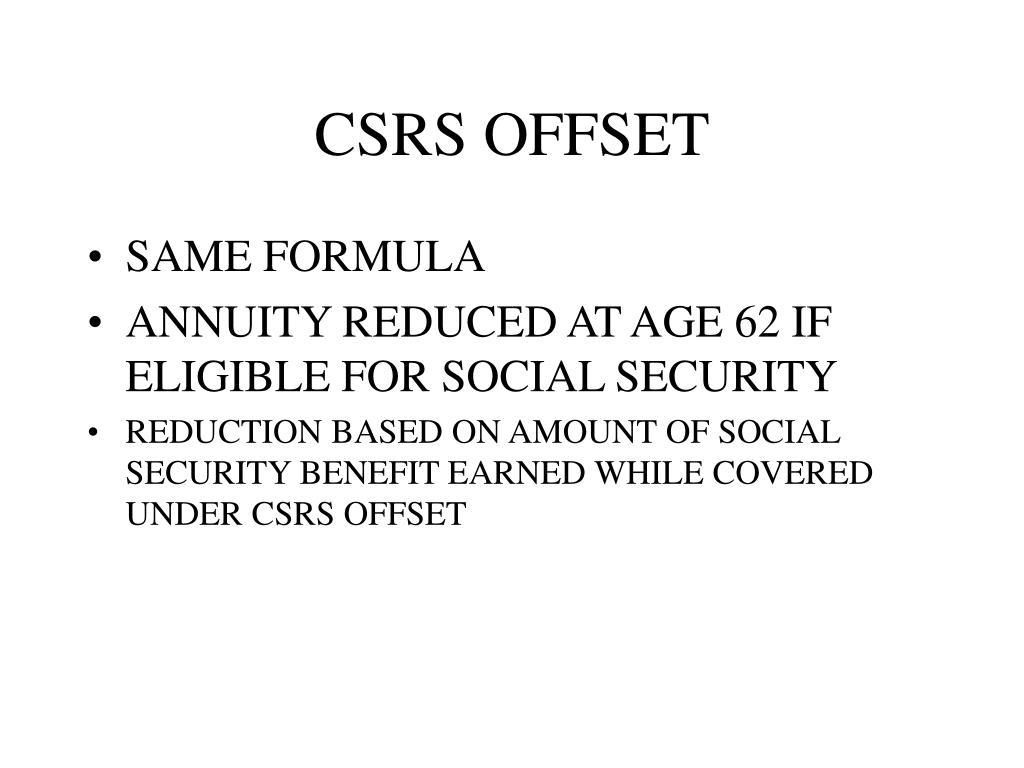 CSRS OFFSET