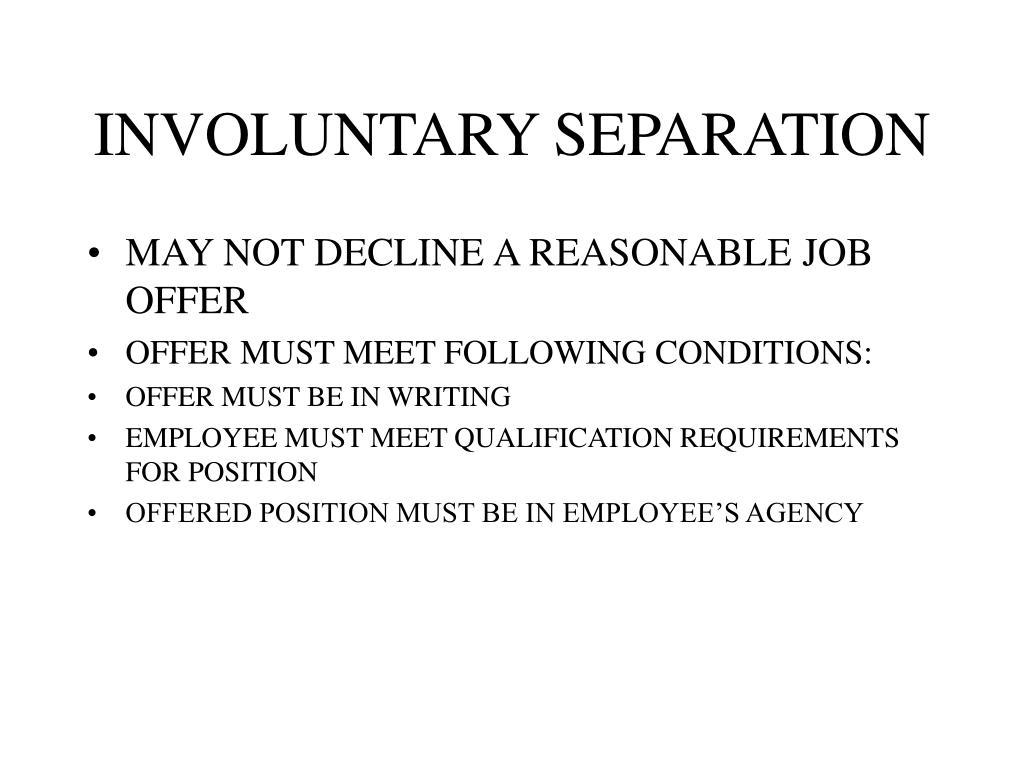 INVOLUNTARY SEPARATION