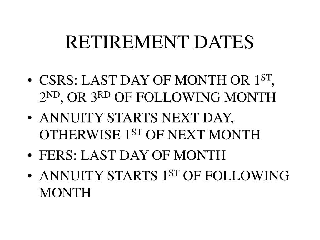 RETIREMENT DATES
