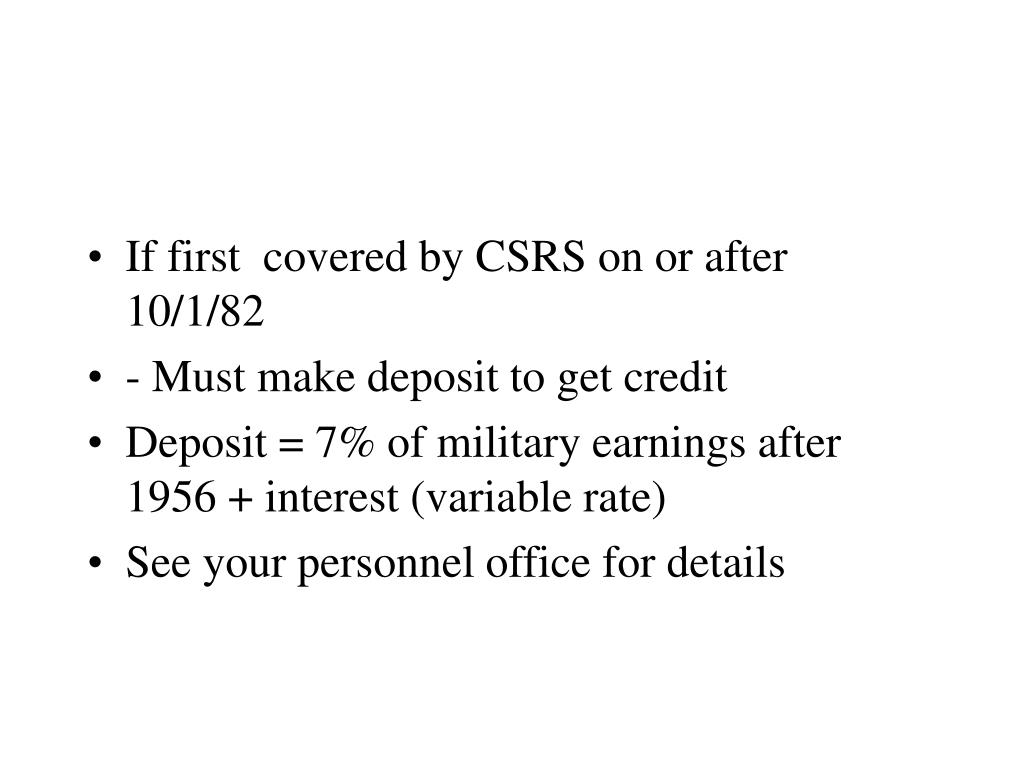 If first  covered by CSRS on or after 10/1/82