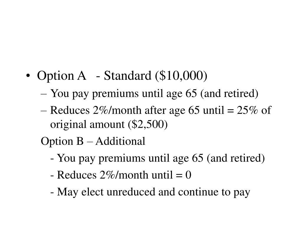 Option A   - Standard ($10,000)
